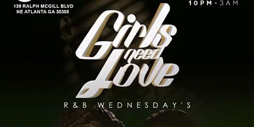GIRLS NEED LOVE @ MEMBERS ONLY LOUNGE