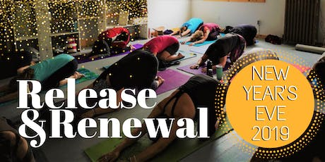 Release and Renewal: New Year's Eve Yoga Retreat tickets