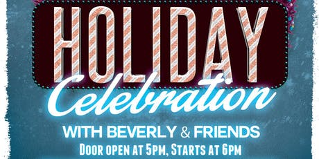 Dinner and holiday musical celebration starring Beverly Burton and friends tickets