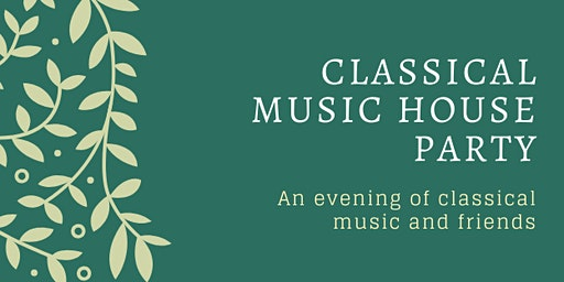 Classical Music House Party