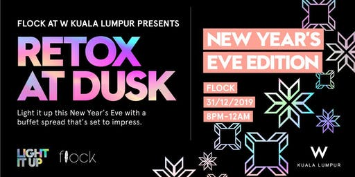 RETOX At Dusk: New Year's Eve Edition