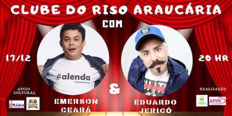 CLUBE DO RISO COM EMERSON CEARÁ E EDUARDO JERICÓ ingressos