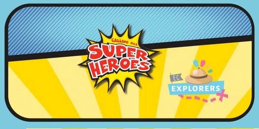 EC Explorers - Superheros!