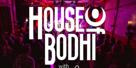 House of Bodhi with Lola Wright tickets
