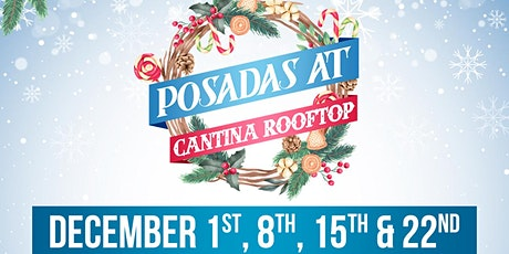 Posadas at  Cantina Rooftop tickets
