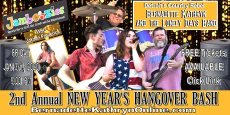 Bernadette Kathryn & the Lonely Days Band - New Year's HANGOVER BASH tickets