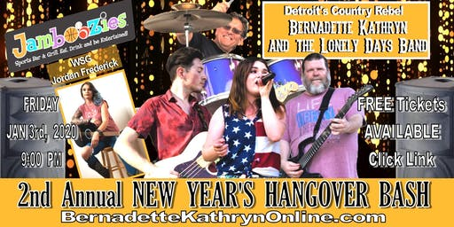 Bernadette Kathryn & the Lonely Days Band - New Year's HANGOVER BASH