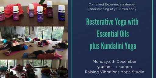 Restorative Yoga with Essential Oils plus Kundalini Yoga