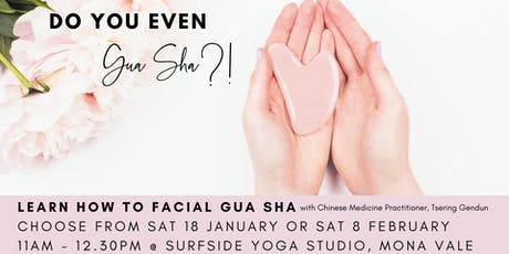 Do you even Gua Sha?! tickets