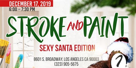 Stroke and Paint: Sexy Santa Edition tickets