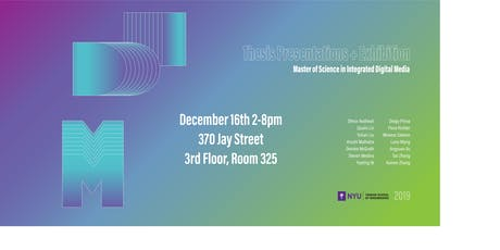2019 NYU IDM MS Thesis Presentations, Exhibitions, and Celebration tickets