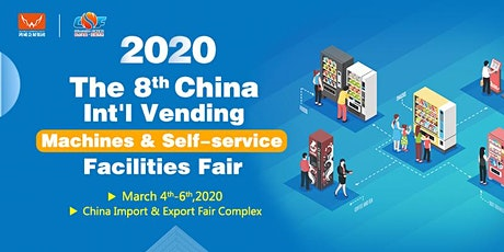 Guangzhou Int' l Vending Machines and Self-service Facilities Fair (VMF) tickets
