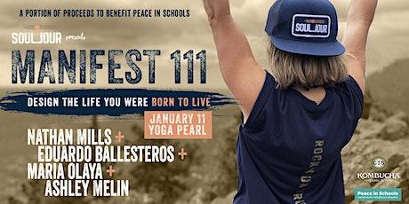 Manifest 111: Yoga, Meditation, Sound Bath, Live Music, Writing + Give Back tickets