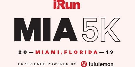lululemon / iRun - MIA 5K Cheer Station! tickets