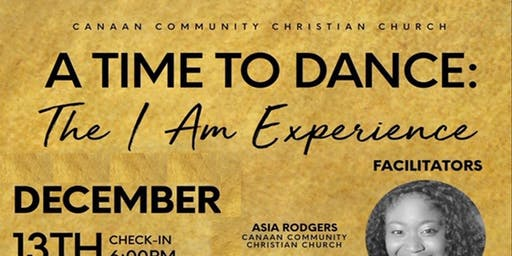 A Time to Dance: The I AM Experience