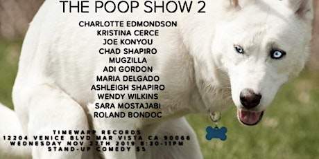 The Poop Show 2 Stand-Up Comedy Show weds free nov 26 9pm tickets