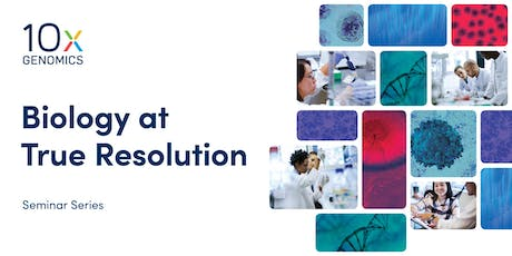 10x Visium Spatial Gene Expression Solution Seminar - Cornell University Ithaca New York tickets