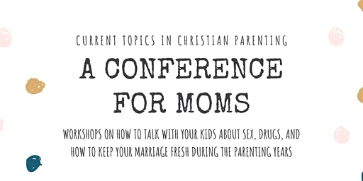 Current Topics in Christian Parenting