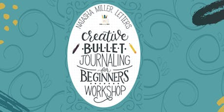 Creative Bullet Journaling for Beginners tickets
