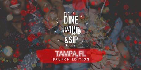 THE DINE PAINT & SIP -  BRUNCH (Tampa) tickets