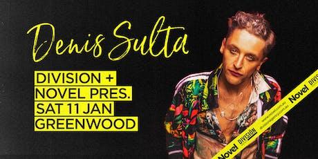 Division + Novel pres. Denis Sulta tickets