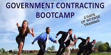 Government Contracting BootCamp: Learn the ins and out of Federal Contracting & Certification.