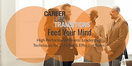 'Feed Your Mind' High Performance Teams: Leadership Techniques tickets