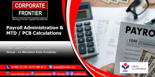 Payroll Administration & MTD / PCB Calculations