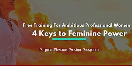 4 Keys to Unlocking Your Feminine Power tickets