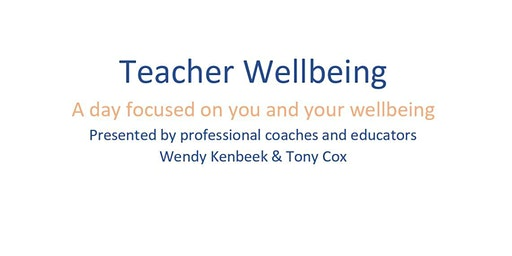 Teacher Wellbeing - Re-energize and Reset for 2020