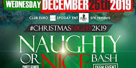 Naughty or Nice Teen Bash Xmas Night tickets
