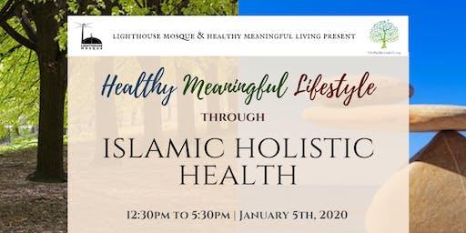 Healthy Meaningful Lifestyle through Islamic Holistic Health