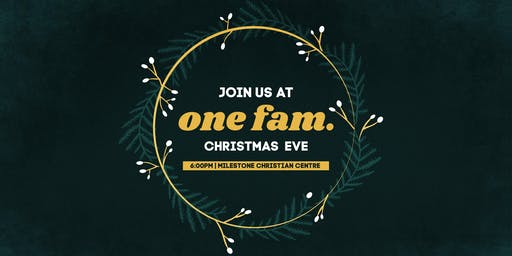 ONE FAM - Christmas Eve Worship Night