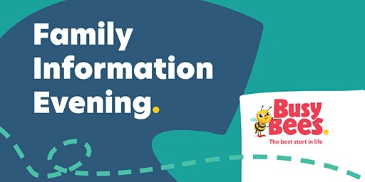 Busy Bees at Coorparoo- Family Information Evening