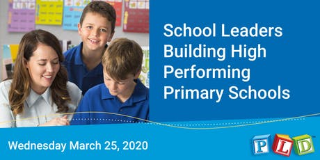 School leaders building high performing primary schools - March 2020 (Perth) tickets