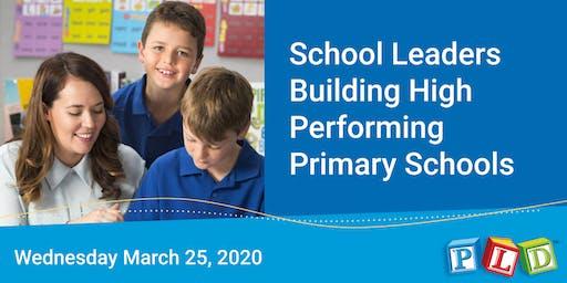 School leaders building high performing primary schools - March 2020 (Perth)