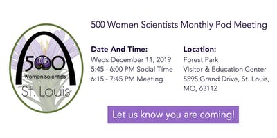 500 Women Scientists St. Louis Pod Meeting