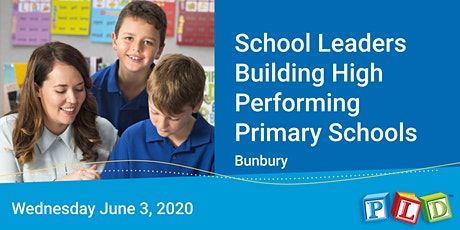 School leaders building high performing primary schools - June 2020 (Bunbury) tickets