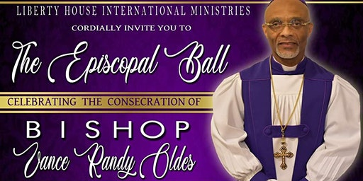THE EPISCOPAL BALL FOR BISHOP VANCE RANDY OLDES