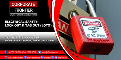 ELECTRICAL SAFETY: Lock Out & Tag Out (LOTO) tickets