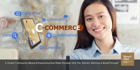 [C-COMMERCE EXCLUSIVE] LEARNING STEP BY STEP WITH A GLOBAL C-COMMERCE WOMEN COMMUNITY! tickets