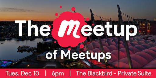The Meetup of Meetups