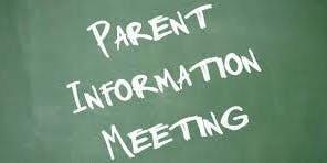 Parent Informational Meeting 2020-2021 - 1/6/20