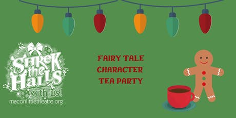 Shrek The Halls- Fairy Tale Character Tea Party tickets