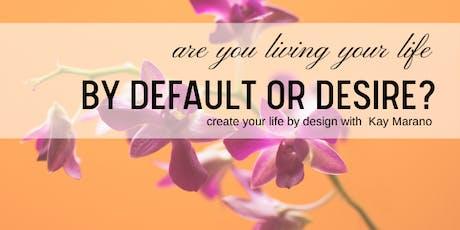 Default or Desire? tickets