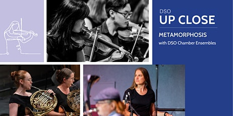 DSO Up Close: Metamorphosis tickets