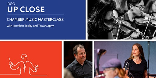 DSO Up Close: Masterclass