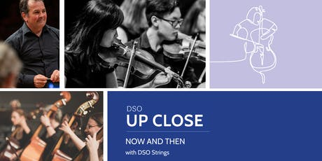 DSO Up Close: Now and Then tickets