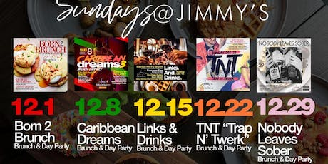 12.8|SUNDAYs at Jimmys | Bottomless Brunch & Day Party| Hosted by MTA Rocky tickets
