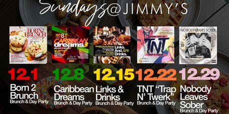 12.15|SUNDAYs at Jimmys | Bottomless Brunch & Day Party|Hosted by MTA Rocky tickets